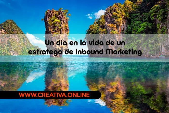 Un día en la vida de un estratega de Inbound Marketing